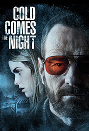Cold Comes the Night (2013) คืนพลิกนรก HD