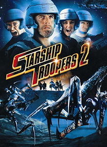 Starship Troopers 2: (2004)Hero of the Federation