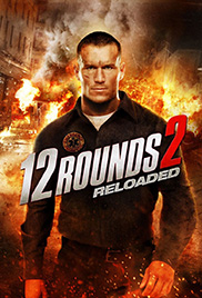 12 Rounds 2 Reloaded ฝ่าวิกฤติ 12 รอบ รีโหลดนรก HD